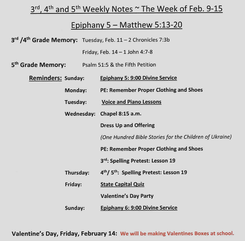 3rd, 4th & 5th Weekly Notes – Feb 9-15
